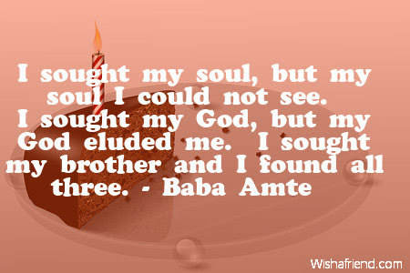 I Sought My Soul But My Birthday Quote For Brother