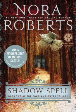Shadow Spell (Cousins O'Dwyer Trilogy #2)