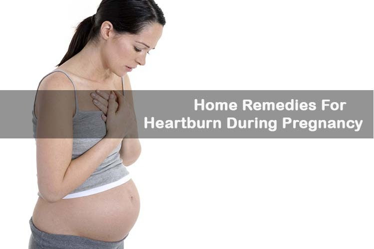 Heartburn During Pregnancy: Causes and Remedies