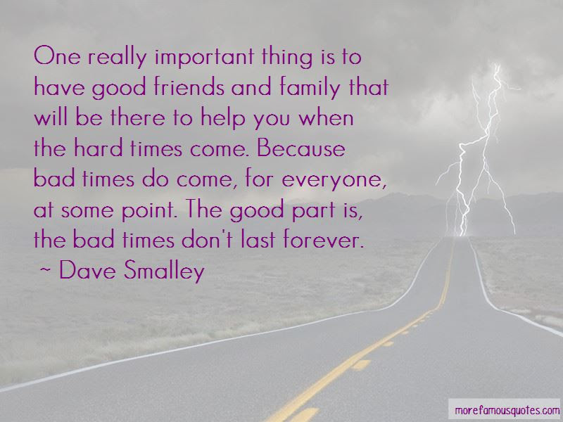 Best Ever Through Good And Bad Times Quotes Mesgulsinyali