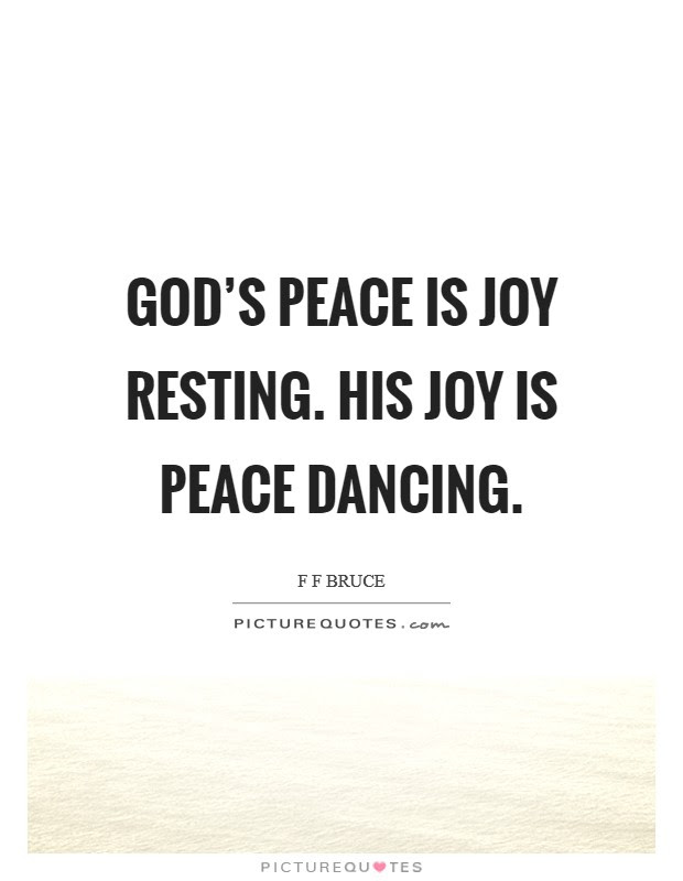 Gods Peace Is Joy Resting His Joy Is Peace Dancing Picture Quotes