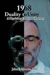 1968, Duality to Unity