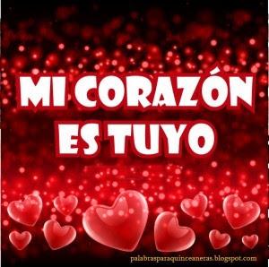 Imagenes Con Frases De Amor Cortas Mi Corazon Es Tuyo