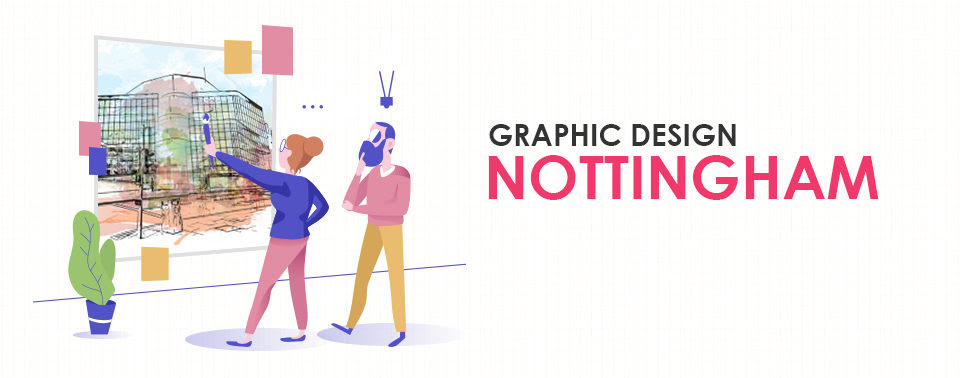 Graphic Design Agencies Around London And Nottingham