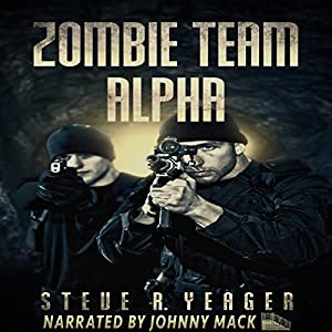 Zombie Team Alpha Audiobook