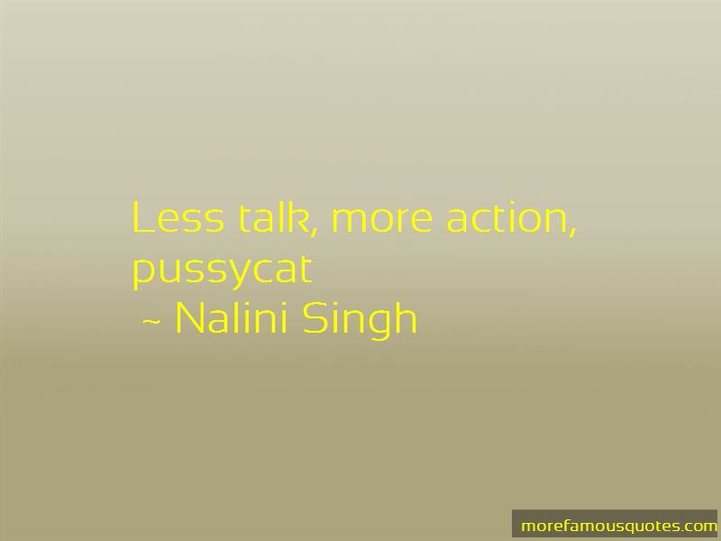Quotes About Less Talk More Action Top 2 Less Talk More Action