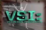 Vaccine Scene Investigation
