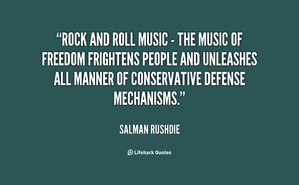 Quotes About Rock Roll 597 Quotes