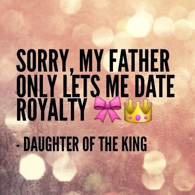 Daughter Of A King Quote