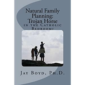 Natural Family Planning:: Trojan Horse in the Catholic Bedroom?