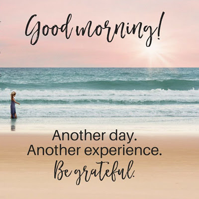 Be Grateful Good Morning Quotes Wishes In English Good Morning