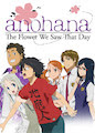 Anohana: The Flower We Saw That Day - Season 1