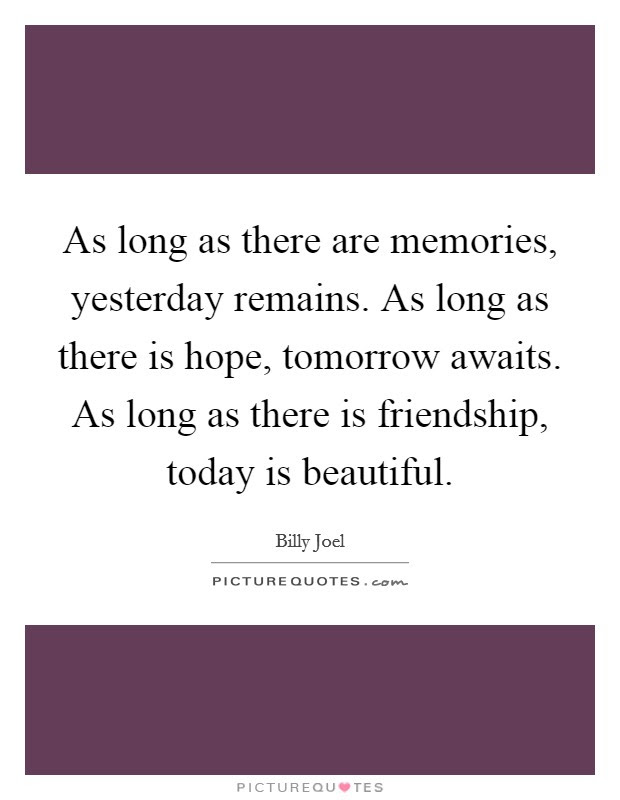 Friendship Memories Quotes Sayings Friendship Memories Picture