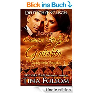 Box Set: Samsons Sterbliche Geliebte & Samson's Lovely Mortal (Deutsch/Englisch) (Scanguards Vampire 1)