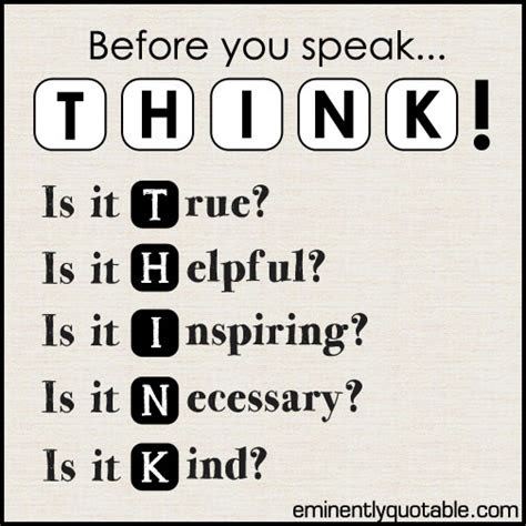 Just Think Before You Speak Quotes