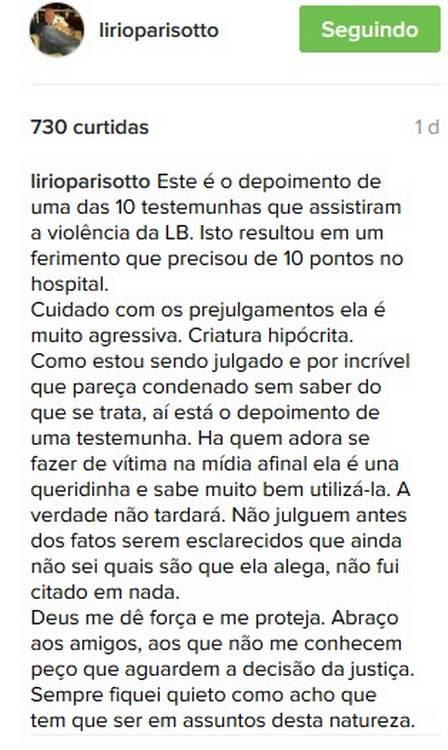 Lírio relata que também foi agredido