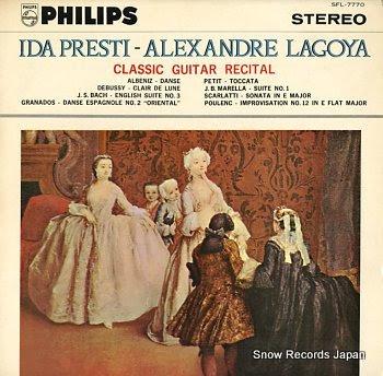 PRESTI, IDA & ALEXANDRE LAGOYA classic guitar recital