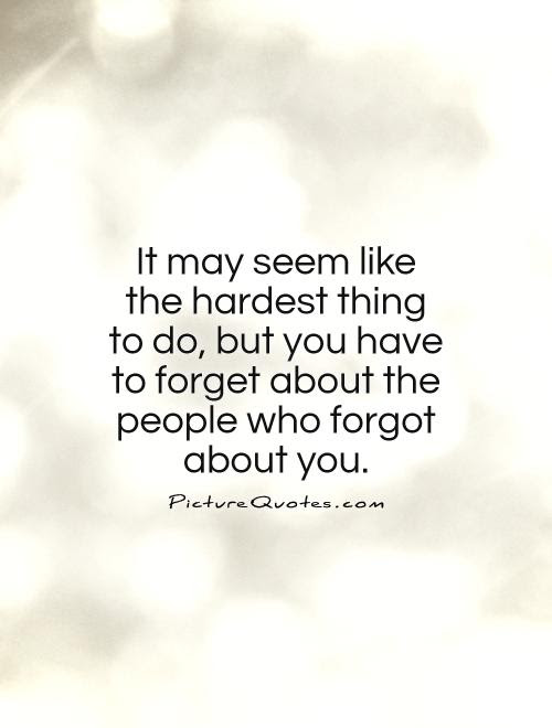 Forgetting Quotes Forgetting Sayings Forgetting Picture Quotes
