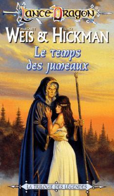 Couverture Dragonlance : Légendes de Dragonlance, tome 1 : Le Temps des Jumeaux