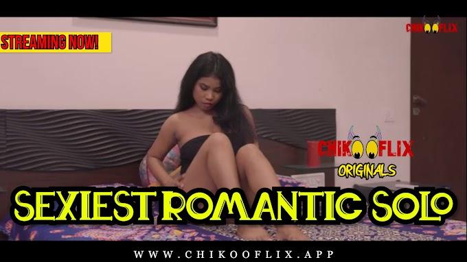 Sexiest Romantic Solo (2020) - Chikooflix Short Film