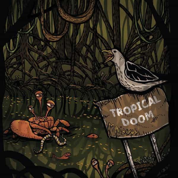 Tropical Doom - Mangue Album Cover