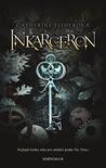 Inkarceron (Incarceron, #1)
