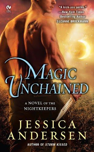 Magic Unchained: A Novel of the Nightkeepers (FINAL PROPHECY) by Jessica Andersen