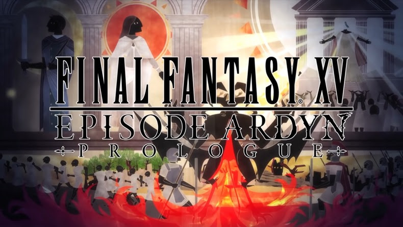Final Fantasy XV Episode Ardyn, Prologue