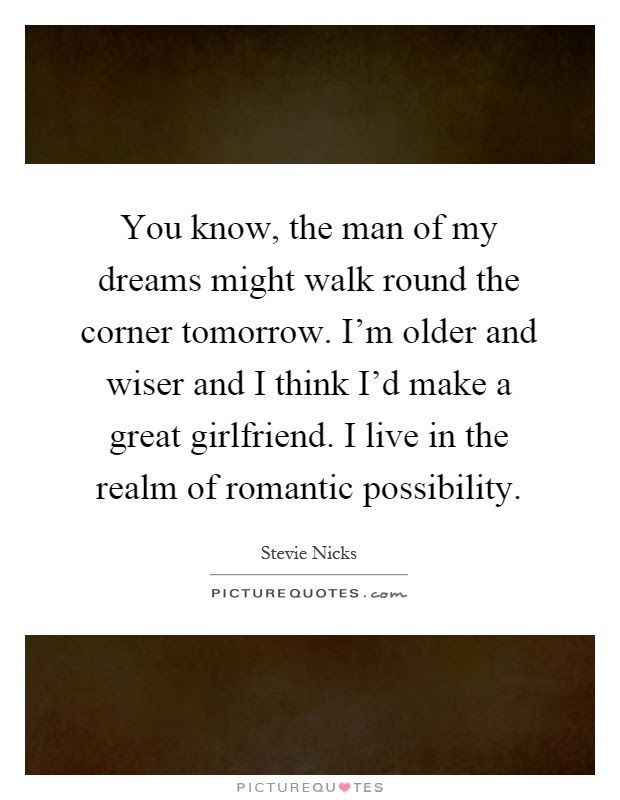 Man Of My Dreams Quotes Sayings Man Of My Dreams Picture Quotes