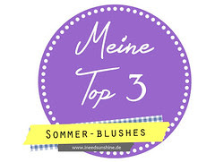 Meine Top 3 Sommerblushes