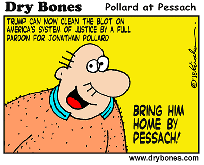 Dry Bones cartoon,Pollard, Jonathan, Trump, Pessach,Passover,
