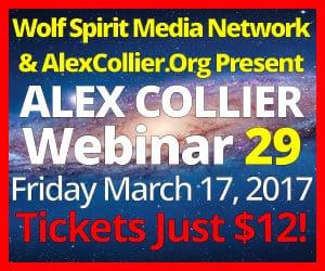 Alex Collier's TWENTY-NINTH Webinar *LIVE* - March 17, 2017!
