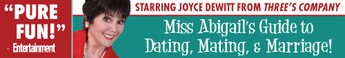 Joyce DeWitt in Miss Abigail's Guide to Dating, Mating & Marriage