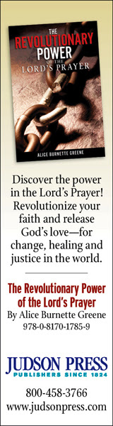 The Revolutionary Power of the Lord's Prayer by Alice Burnette Greene