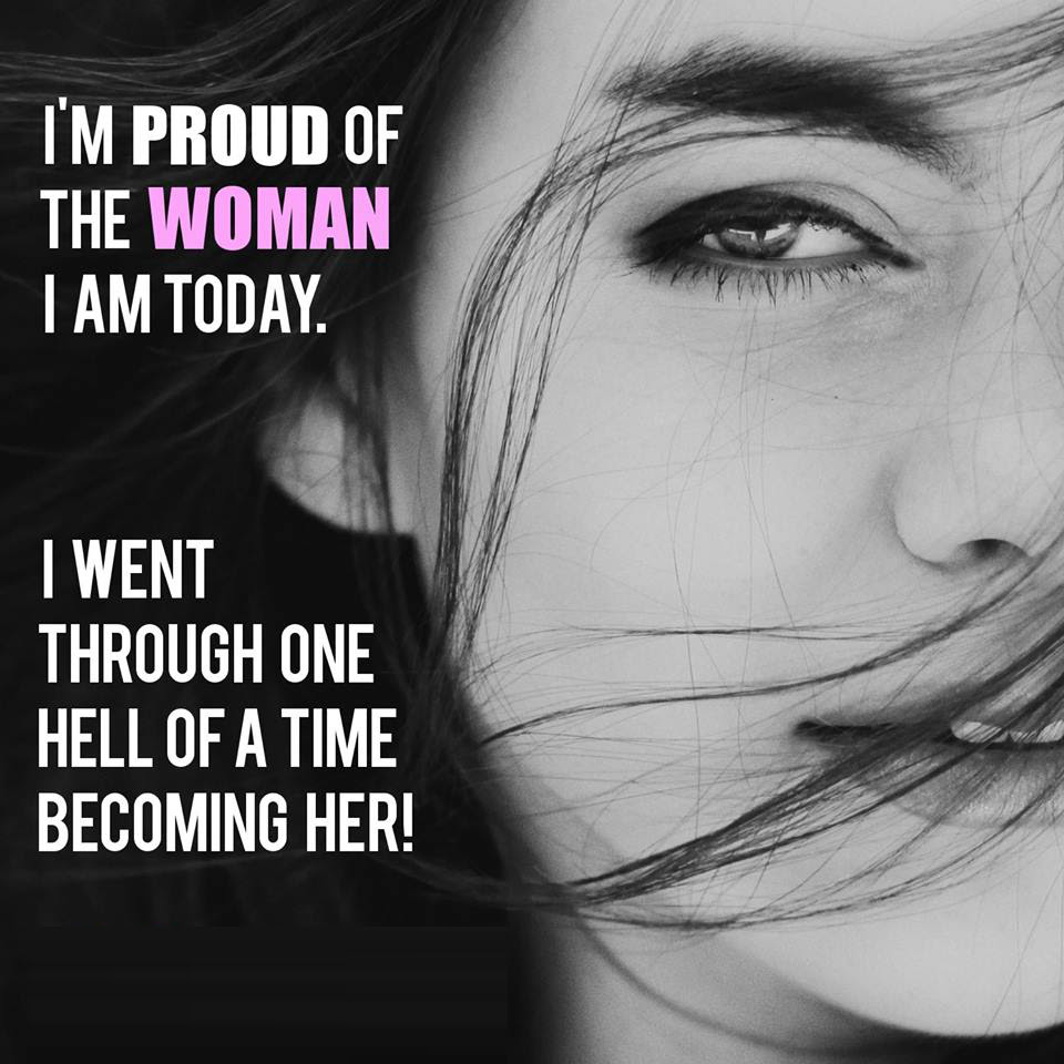 I Am Proud Of The Woman Quotes Area