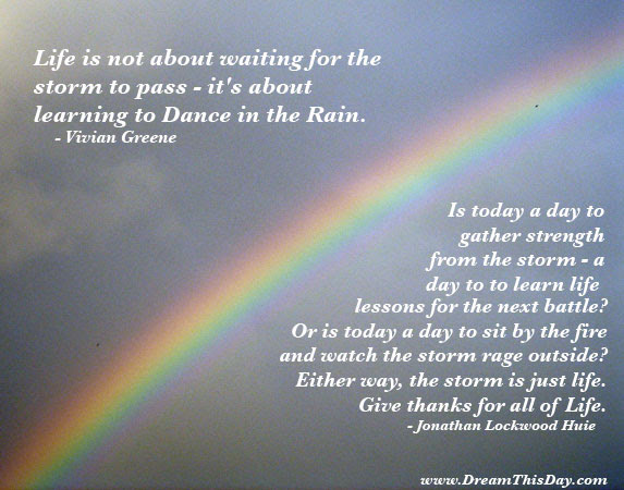 Daily Inspiration Daily Quotes Dance In The Rain Quote By