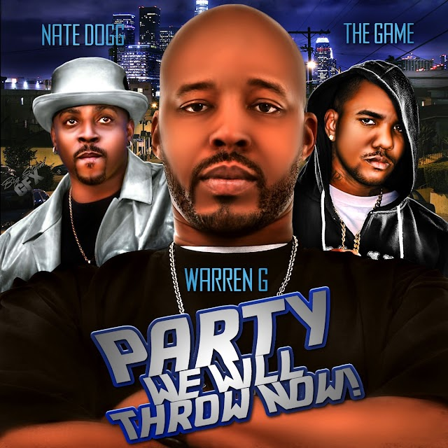 Warren G, Nate Dogg & The Game - Party We Will Throw Now! (Clean / Explicit) - Single [iTunes Plus AAC M4A]