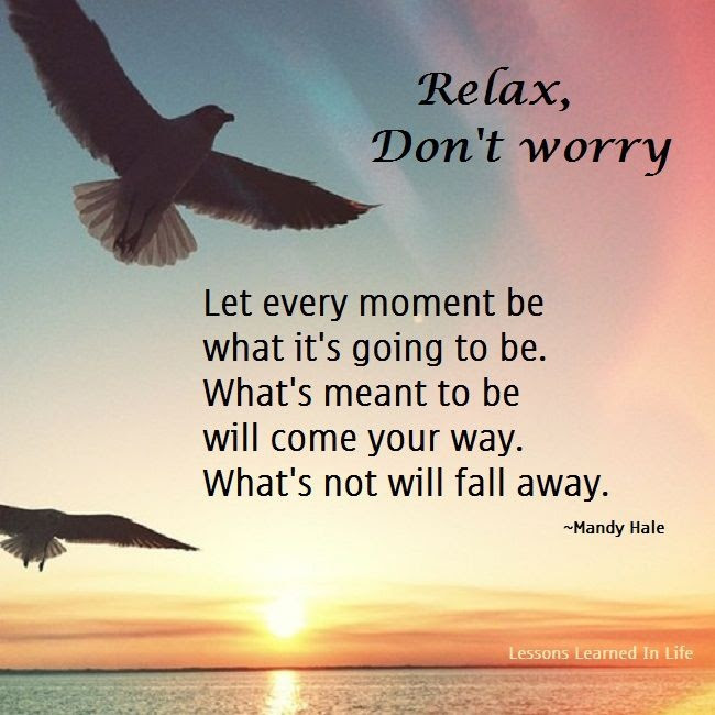 Relaxation Quotes Relaxation Sayings Relaxation Picture Quotes