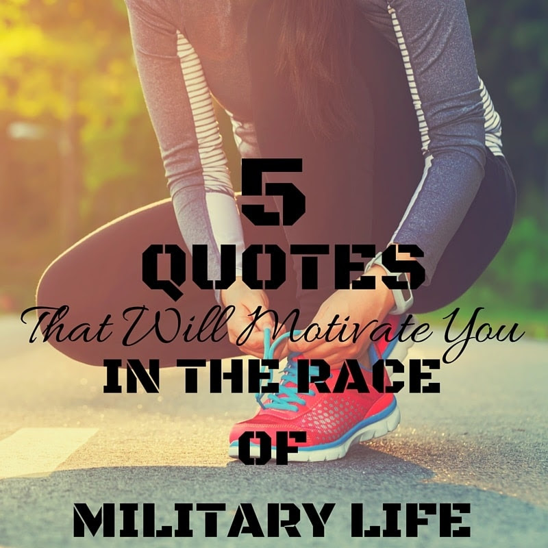 5 Running Quotes That Will Motivate You In The Race Of Military Life