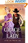 Grace be a Lady (Love & War in Johnso...