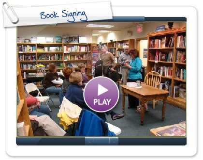 Click to play this Smilebox slideshow: Book Signing