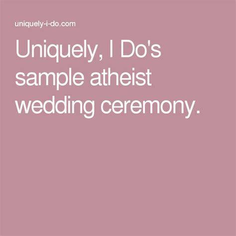 Uniquely, I Do's sample atheist wedding ceremony