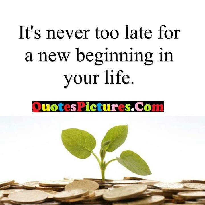 Nice Short Advice Quote About New Beginning Quotespicturescom
