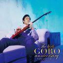 The birth GORO anniversary / Goro Noguchi