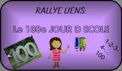 Le 100e jour d'école (Rallye liens de Maliluno)