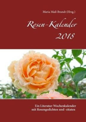 Literarischer Rosenkalender 2018