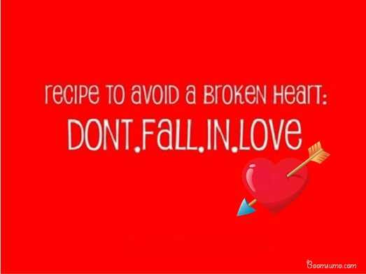 Love Broken Heart Quotes Don T Fall In Love To Avoid Boom Sumo