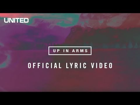 Up In Arms Lyrics - Hillsong UNITED