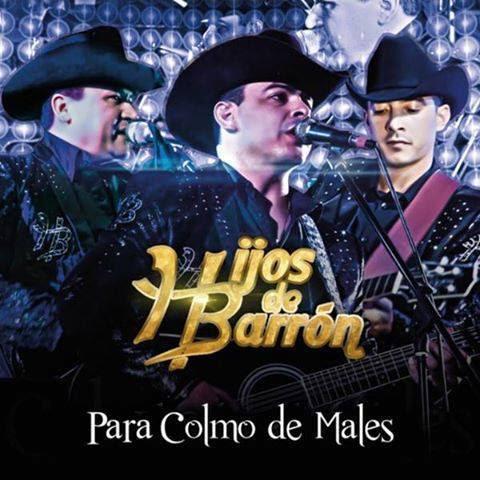 Hijos De Barron - Para Colmo De Males 2016