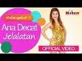 Chart Ana De Cat - Jelalatan tangga lagu